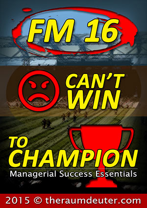 FM16 - Can't Win To Champion